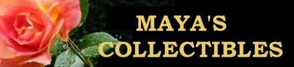 MAYA'S COLLECTIBLES